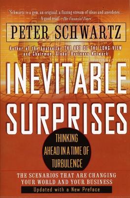 Inevitable Surprises - Schwartz, Peter
