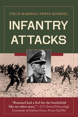 Infantry Attacks - Rommel, Erwin