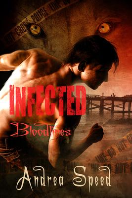 Infected: Bloodlines - Speed, Andrea