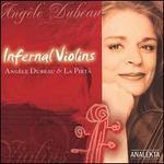 Infernal Violins [includes DVD]