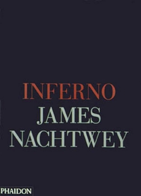 Inferno - Nachtwey, James