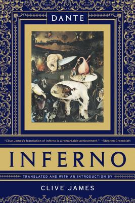 Inferno - Alighieri, Dante, and James, Clive (Translated by)