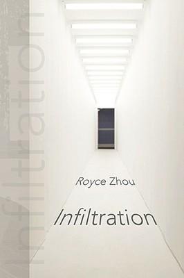 Infiltration - Zhou, Royce