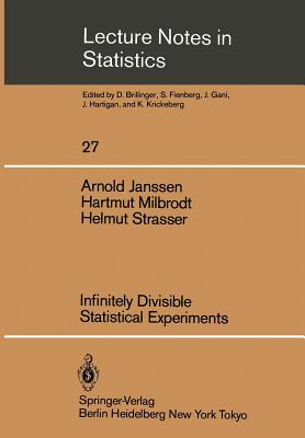 Infinitely Divisible Statistical Experiments - Janssen, Arnold