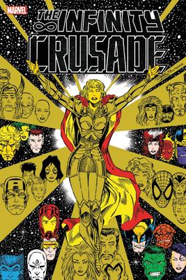 Infinity Crusade Omnibus - Starlin, Jim, and Marz, Ron, and Thomas, Roy
