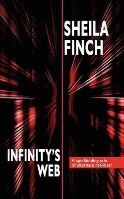 Infinity's Web - Finch, Sheila