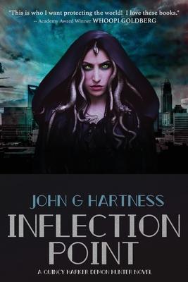 Inflection Point: A Quincy Harker, Demon Hunter Novel - Hartness, John G