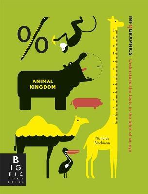 Infographics: Animal Kingdom - Blechman, Nicholas