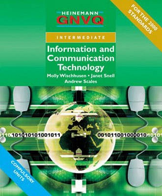 Information and Communication Technology without Options - Wischhusen, Molly, and Scales, Andrew, and Snell, Janet