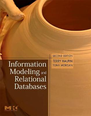 Information Modeling and Relational Databases - Halpin, Terry
