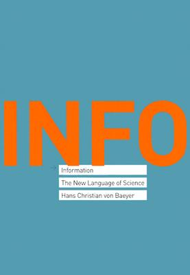 Information: The New Language of Science -