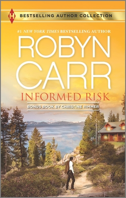 Informed Risk: A Hero for Sophie Jones - Carr, Robyn, and Rimmer, Christine