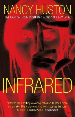 Infrared - Huston, Nancy