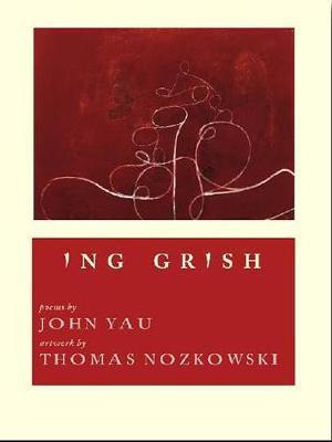 Ing Grish - Yau, John