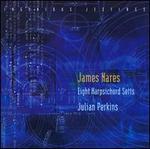 Ingenious Jestings: James Nares - Eight Harpsichord Setts