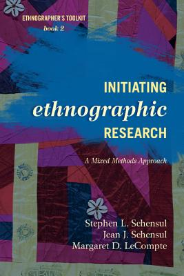 Initiating Ethnographic Researpb - Schensul, Stephen L, and Schensul, Jean J, and LeCompte, Margaret D