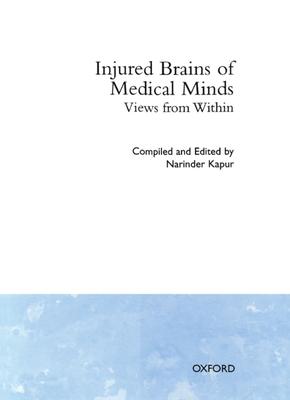 Injured Brains of Medical Minds: Views from Within - Kapur, Narinder