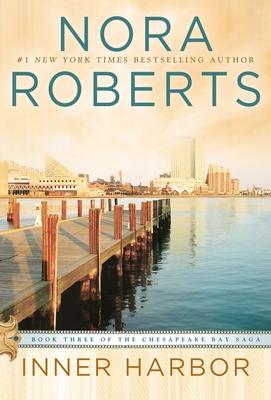 Inner Harbor - Roberts, Nora