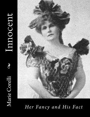 Innocent: Her Fancy and His Fact - Corelli, Marie
