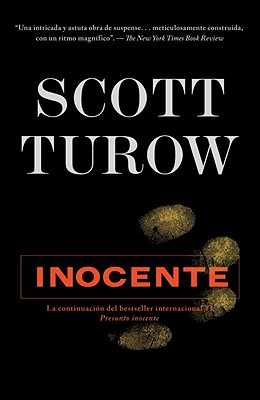 Inocente - Turow, Scott, and Gurgui, Montserrat (Translated by), and Sabate, Hernan (Translated by)