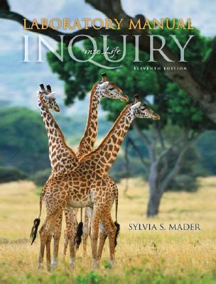 Inquiry into Life: Laboratory Manual - Mader, Sylvia S.
