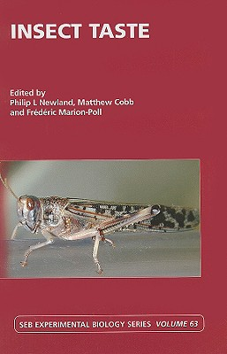 Insect Taste - Newland, Philip L (Editor), and Cobb, Matthew (Editor), and Marion-Poll, Frederic (Editor)