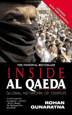 Inside Al Qaeda: Global Network of Terror - Gunaratna, Rohan, Dr.