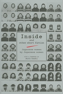 Inside and Other Short Fiction: Japanese Women by Japanese Women - Layne, Cathy (Compiled by)