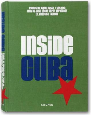 Inside Cuba - Taschen, Angelika, Dr.