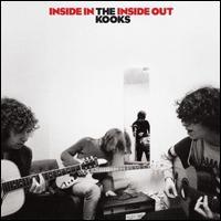 Inside In/Inside Out - The Kooks