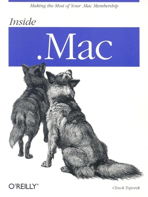 Inside .Mac - Toporek, Chuck