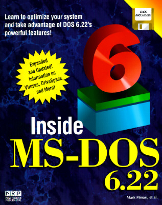 Inside MS-DOS 6.22: With Disk - Minasi, Mark, and Manasi, Mark