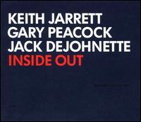 Inside Out - Keith Jarrett / Gary Peacock / Jack DeJohnette