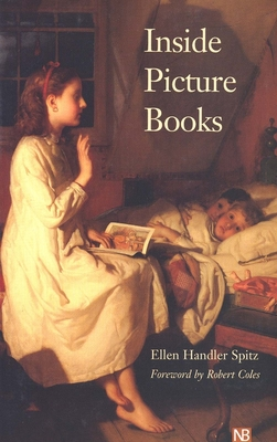 Inside Picture Books - Spitz, Ellen Handler, Ph.D.