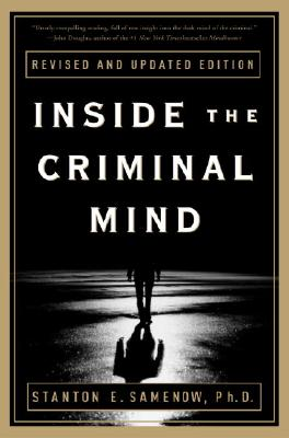 Inside the Criminal Mind: Revised and Updated Edition - Samenow, Stanton