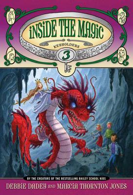 Inside the Magic - Dadey, Debbie, and Jones, Marcia Thornton