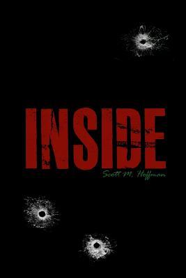 Inside - Hoffman, Scott M
