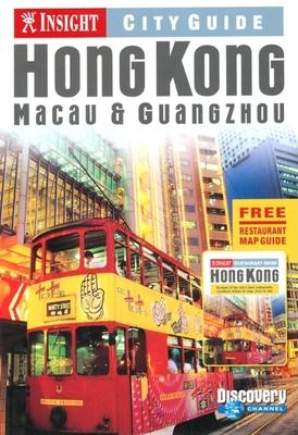 Insight City Guide Hong Kong: Macau & Guangzhou - Le Bas, Tom