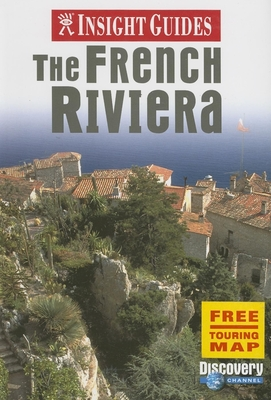Insight Guide the French Riviera - Gordon, Lesley (Editor)