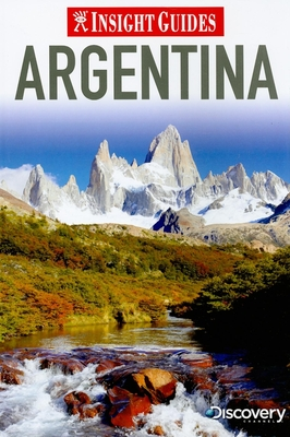 Insight Guides: Argentina - Lawrence, Rachel, (ed (Editor)