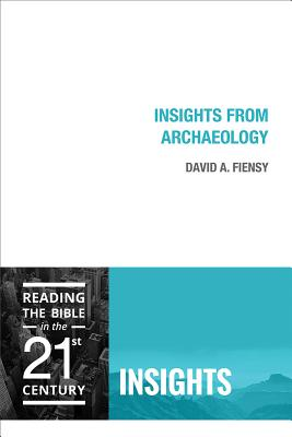Insights from Archaeology - Flensy, David A