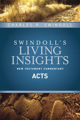 Insights on Acts - Swindoll, Charles R, Dr.