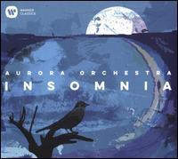 Insomnia - Allan Clayton (tenor); Aurora Orchestra; Nicholas Collon (conductor)