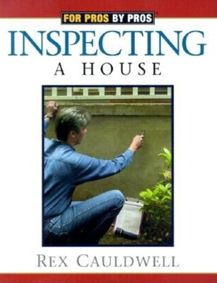 Amazing Inspecting A House Book By Rex Cauldwell 1 Available Editions Wiring Cloud Xeiraioscosaoduqqnet