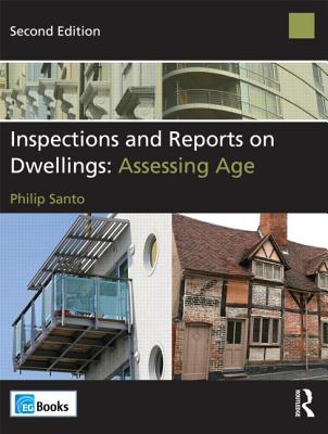Inspections and Reports on Dwellings: Assessing Age - Santo, Philip