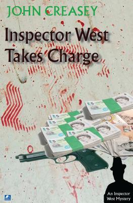 Inspector West Takes Charge - Creasey, John
