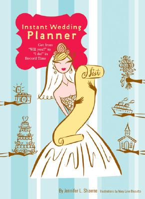 Instant Wedding Planner - Shawne, Jennifer L, and Blasutta, Mary Lynn (Illustrator)