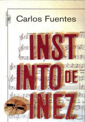 Instinto de Inez - Fuentes, Carlos