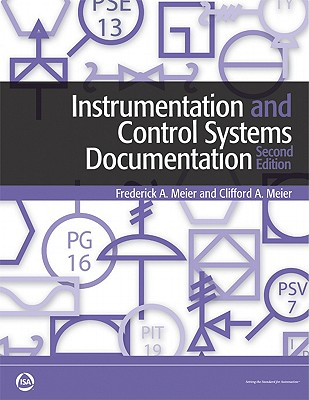 Instrumentation and Control Systems Documentation - Meier, Fred A., and Meier, Clifford A.