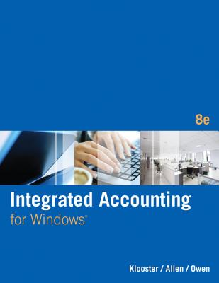 Integrated Accounting (with General Ledger CD-ROM) - Klooster, Dale H., and Allen, Warren W., and Owen, Glenn